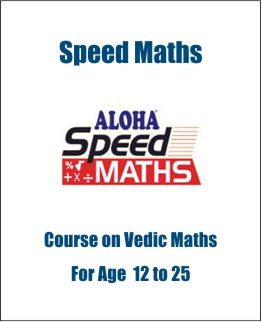Speed Maths Course for 12-25 based on Vedic maths Classes